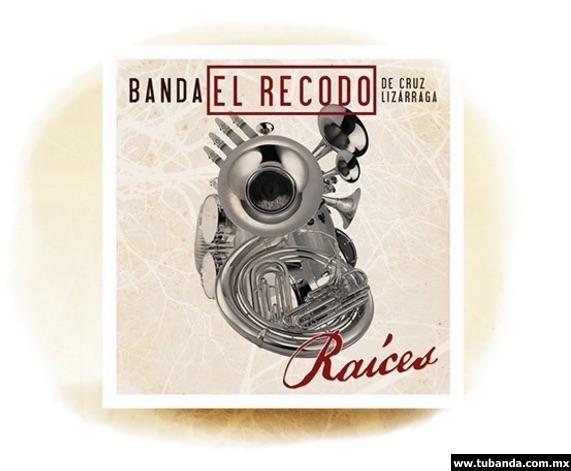 Banda El Recodo - Raíces