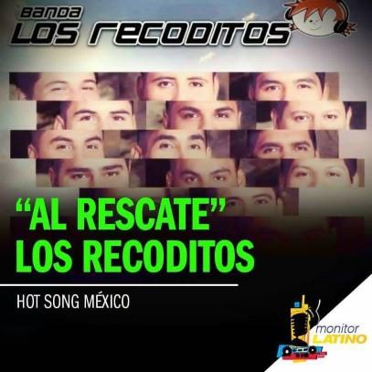 Los Recoditos se ubican en el primer lugar del hot song de Monitor Latino