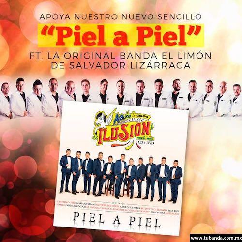 Aarón y su grupo Ilusión une su talento a La Original Banda El Limón en #PielAPiel