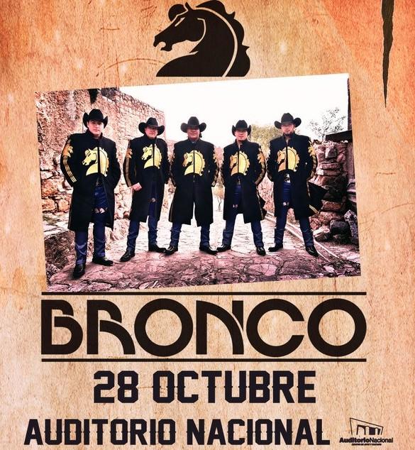 Grupo Bronco llega al Auditorio Nacional el próximo 28 de octubre.