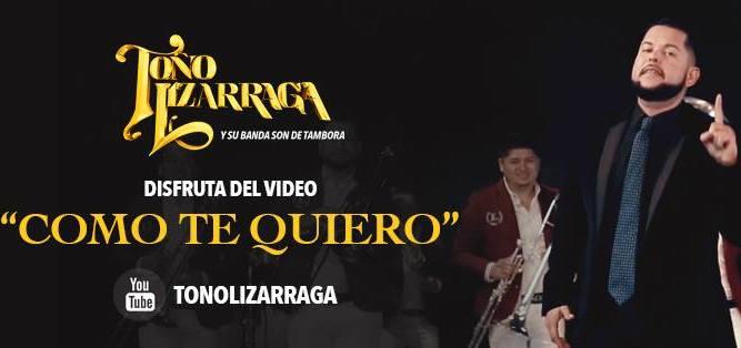 """Toño Lizárraga presenta su nuevo sencillo """"Como te quiero"""""""