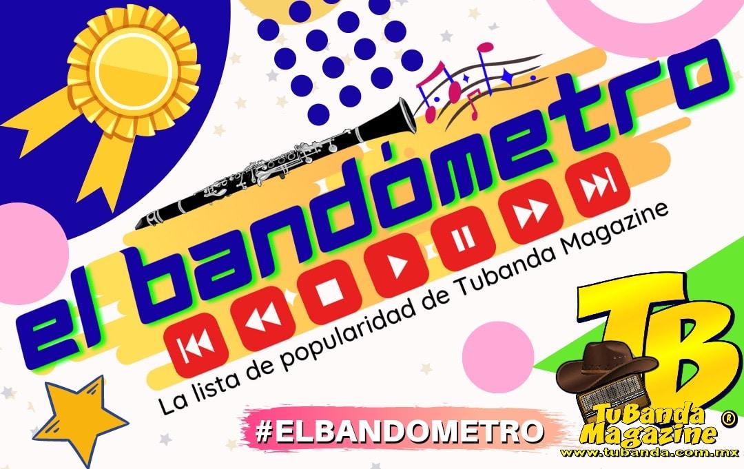 #ElBandometro - La lista de popularidad de Tubanda